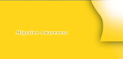 Migraine Awareness & Sensitivity